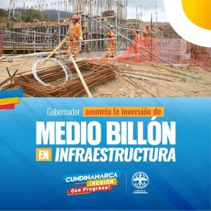 Medio billón para infraestructura en Cundinamarca